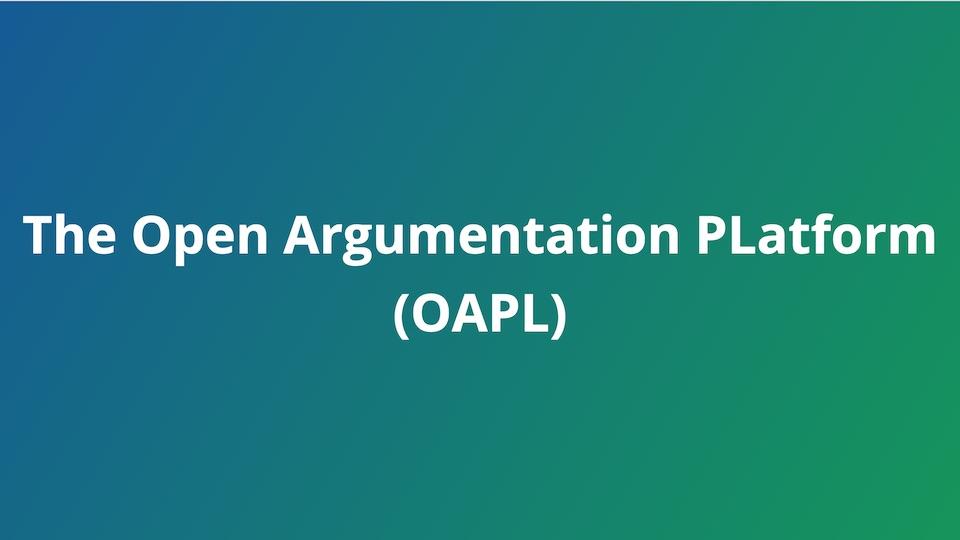 Introducing The Open Argumentation Platform (OAPl)